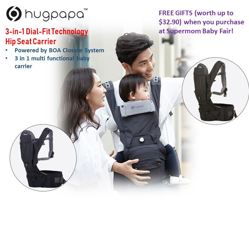 2c13f6168a3 Hugpapa 3-in-1 Dial-Fit Technology Hip Seat Carrier (Available in 2  colours) + Free gift when you purchase at Supermom Baby Fair